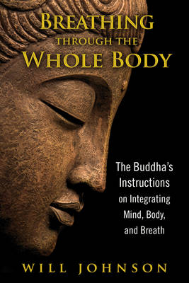 Breathing Through the Whole Body by Will Johnson