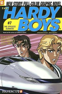 Hardy Boys #7: The Opposite Numbers, The by Scott Lobdell