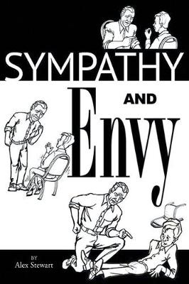 Sympathy and Envy by Alex Stewart