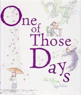 One of Those Days by Gwyn Perkins