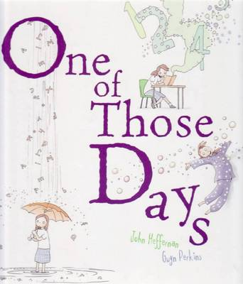 One of Those Days by John Heffernan