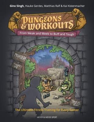 Dungeons and Workouts by Gino Singh