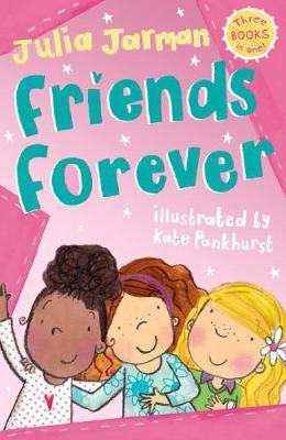 Friends Forever by Julia Jarman