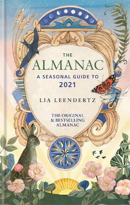 The Almanac: A Seasonal Guide to 2021 book