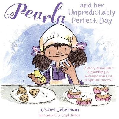 Pearla and her Unpredictably Perfect Day by Rochel Lieberman