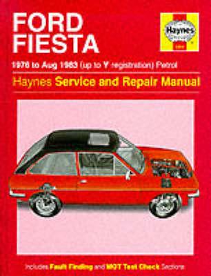 Ford Fiesta 1976-83 Service and Repair Manual by J. H. Haynes