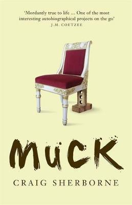 Muck by Craig Sherborne