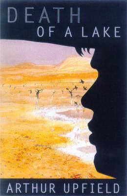 Death of a Lake by Arthur Upfield