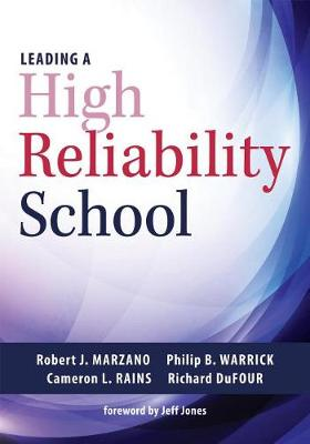 Leading a High Reliability School by Dr Robert J Marzano