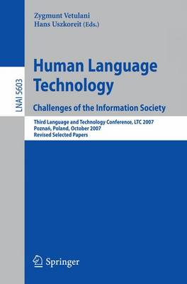 Human Language Technology. Challenges of the Information Society by Zygmunt Vetulani