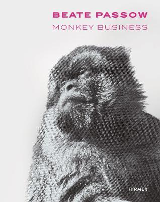 Beate Passow: Monkey Business book