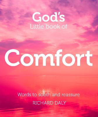 God's Little Book of Comfort by Richard Daly