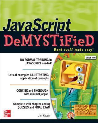JavaScript Demystified by Jim Keogh