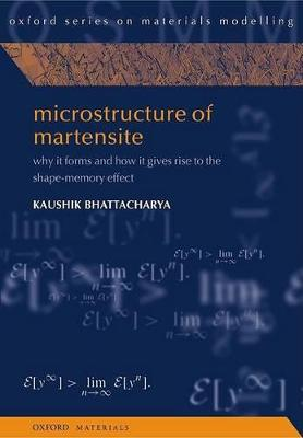 Microstructure of Martensite by Kaushik Bhattacharya