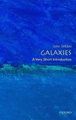 Galaxies: A Very Short Introduction by John Gribbin