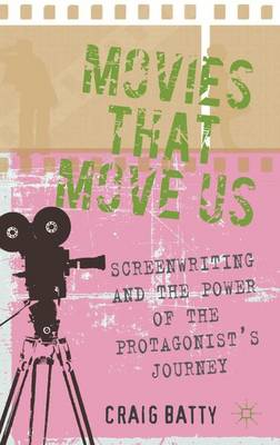 Movies That Move Us by Craig Batty
