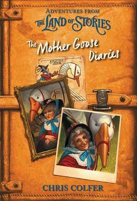 Adventures from the Land of Stories: The Mother Goose Diaries by Chris Colfer
