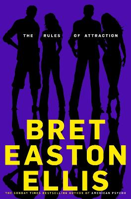 Rules of Attraction by Bret Easton Ellis