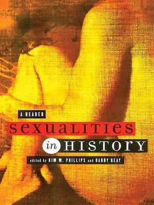 Sexualities in History by Kim M. Phillips