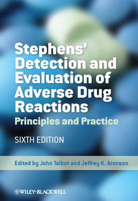 Stephens' Detection and Evaluation of Adverse Drug Reactions by John Talbot