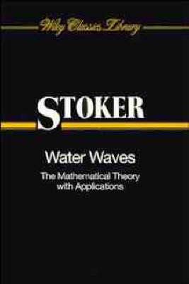Water Waves by J. J. Stoker