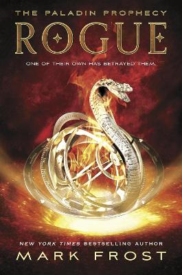 Paladin Prophecy: Rogue by Mark Frost