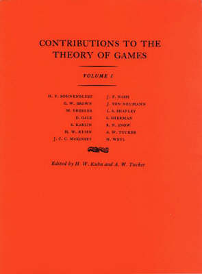 Contributions to the Theory of Games (AM-24), Volume I by Harold William Kuhn