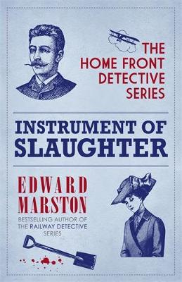Instrument of Slaughter by Edward Marston