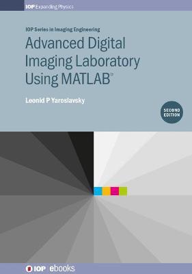 Advanced Digital Imaging Laboratory by Leonid P. Yaroslavsky