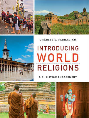Introducing World Religions by Charles E Farhadian