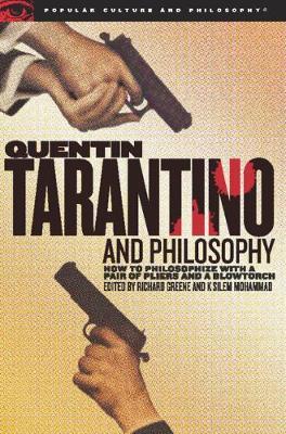 Quentin Tarantino and Philosophy by Richard Greene