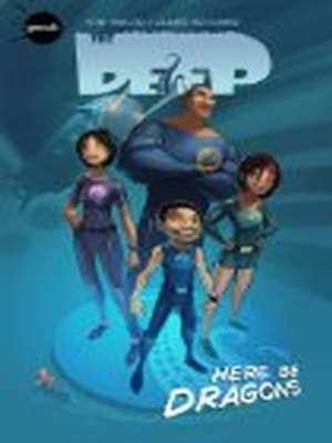 Deep: Here Be Dragons book