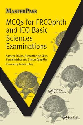 MCQs for FRCOphth and ICO Basic Sciences Examinations by Sameer Trikha