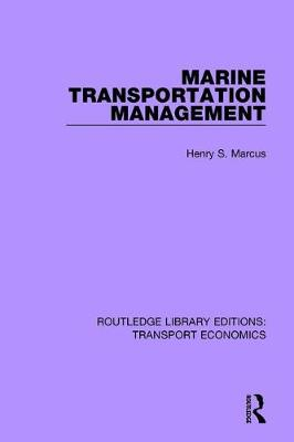 Marine Transportation Management by Henry S. Marcus