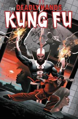 Deadly Hands Of Kung Fu Omnibus Vol. 2 by Chris Claremont