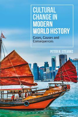 Cultural Change in Modern World History: Cases, Causes and Consequences book