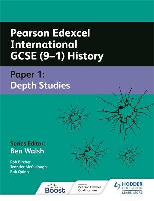 Pearson Edexcel International GCSE (9-1) History: Paper 1 Depth Studies book