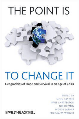 The Point Is To Change It by Noel Castree