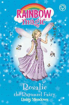 Rainbow Magic: Rosalie the Rapunzel Fairy by Daisy Meadows