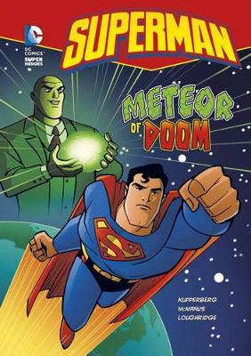 Meteor of Doom by Paul Kupperberg