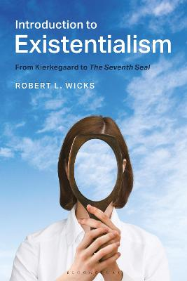 Introduction to Existentialism by Professor Robert L. Wicks