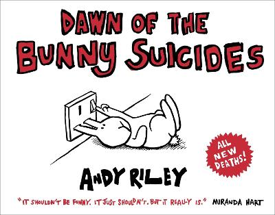 Dawn of the Bunny Suicides book