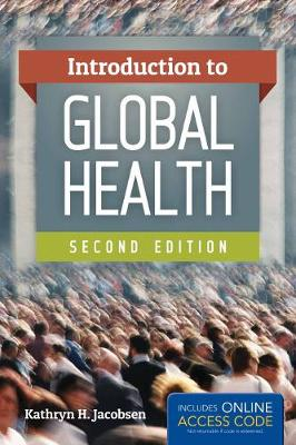 Introduction To Global Health by Kathryn H. Jacobsen