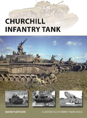 Churchill Infantry Tank by David Fletcher