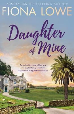 DAUGHTER OF MINE book