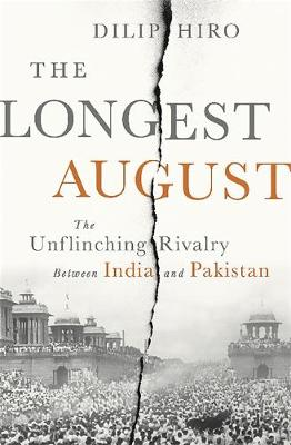 Longest August by Dilip Hiro