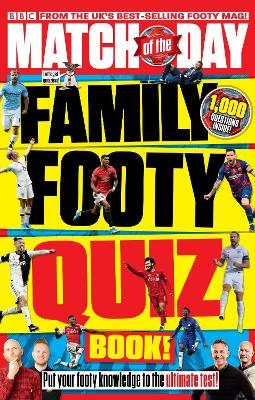 Match of the Day Family Footy Quiz Book book
