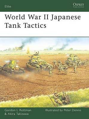 World War II Japanese Tank Tactics by Gordon Rottman