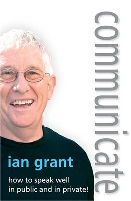 Communicate by Ian Grant