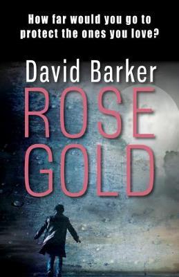 Rose Gold by David Barker